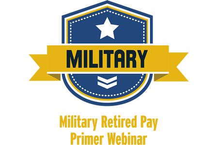Military Retired Pay Primer Webinar